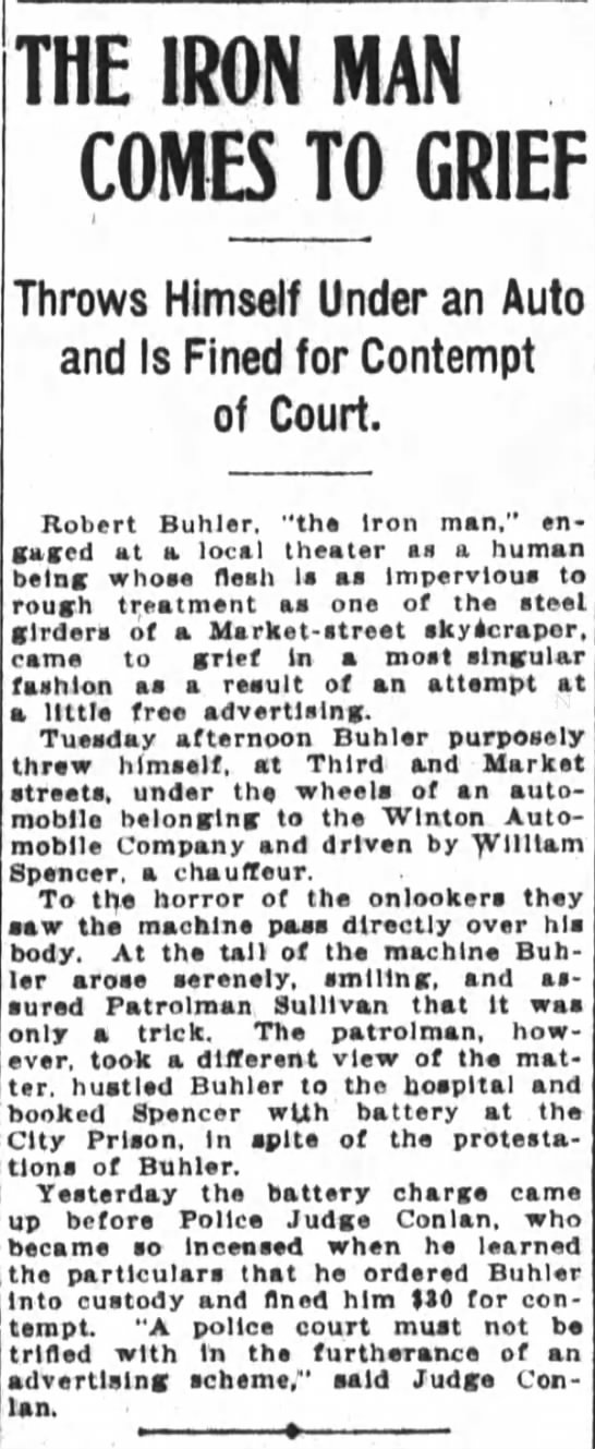 Robert Buhler, the iron man, run over by auto.
