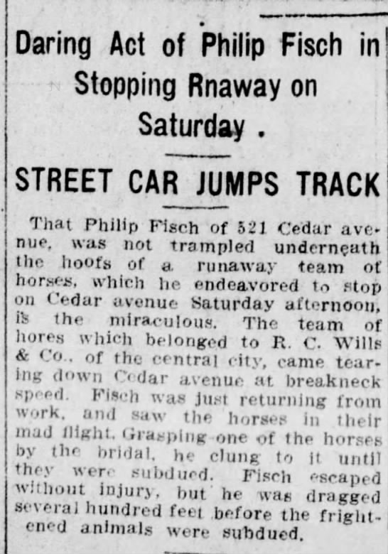 Philip Fisch of 521 Cedar ave. Stopped horses