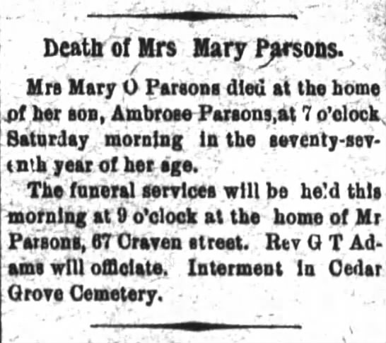 Craven Co, New Bern, NC, 31 Jul 1904, Death, Mrs. Mary O. Parsons, m. of Ambrose Parsons.